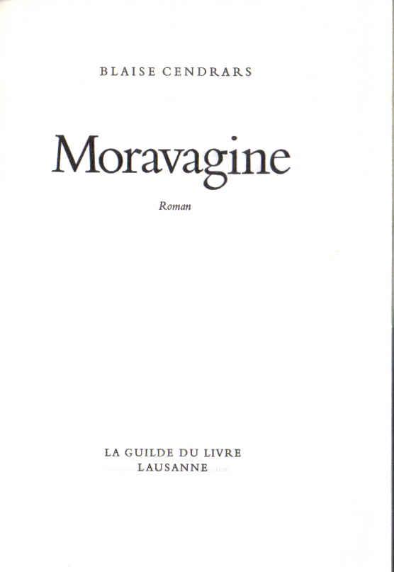 Blaise Cendrars Quotes Cendrars Blaise Moravagine